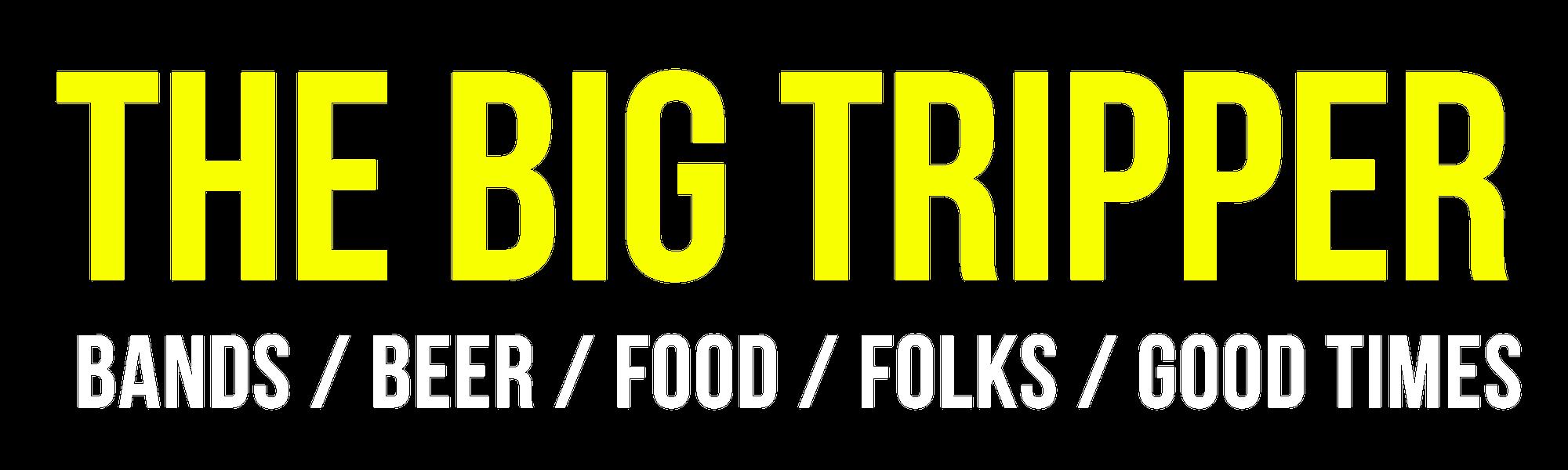 The Big Tripper